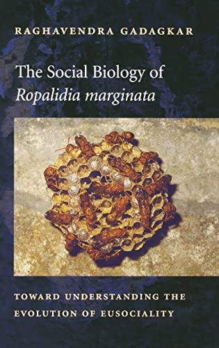 "The Social Biology of ""Ropalidia Marginata"": Toward Understanding the Evolution of ..."