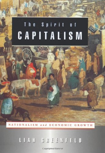 9780674006140: The Spirit of Capitalism: Nationalism and Economic Growth