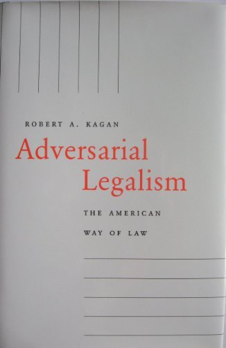 9780674006218: Adversarial Legalism: The American Way of Law