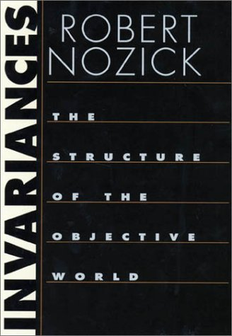 9780674006317: Invariances: The Structure of the Objective World