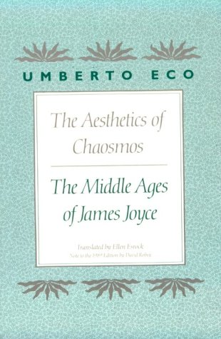 9780674006355: The Aesthetics of Chaosmos: The Middle Ages of James Joyce