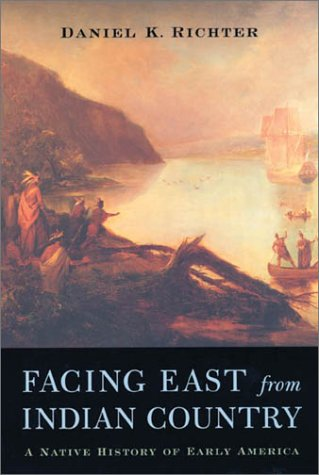 9780674006386: Facing East from Indian Country: A Native History of Early America
