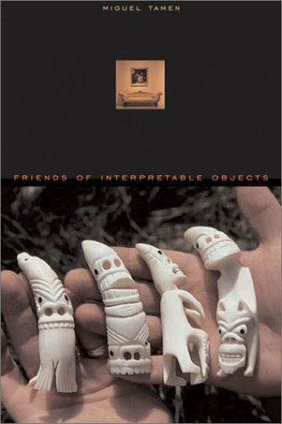 9780674006461: Friends of Interpretable Objects