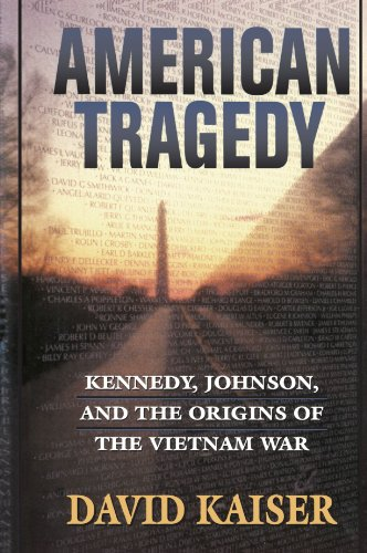9780674006720: American Tragedy: Kennedy, Johnson, and the Origins of the Vietnam War