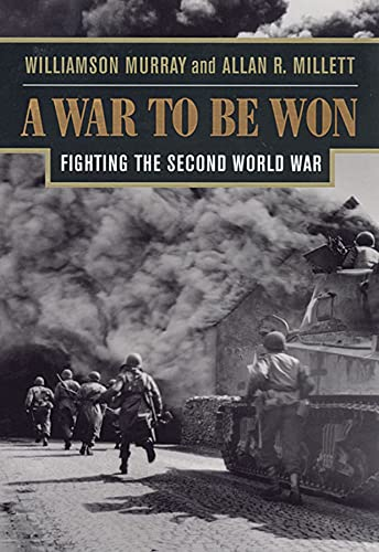 9780674006805: A War To Be Won: Fighting the Second World War