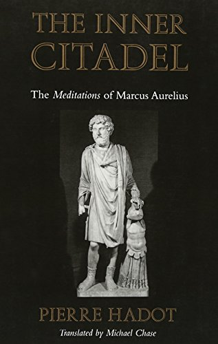 9780674007079: The Inner Citadel: The Meditations of Marcus Aurelius (Meditations of Marcus Aurelius)