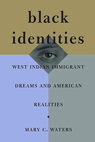 9780674007246: Black Identities: West Indian Immigrant Dreams and American Realities