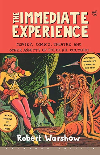 9780674007260: The Immediate Experience: Movies, Comics, Theatre, and Other Aspects of Popular Culture
