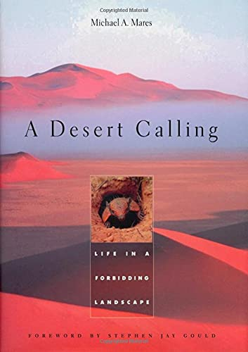 9780674007475: A Desert Calling: Life in a Forbidding Landscape