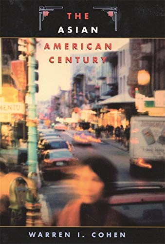 9780674007659: The Asian American Century (The Edwin O. Reischauer Lectures)
