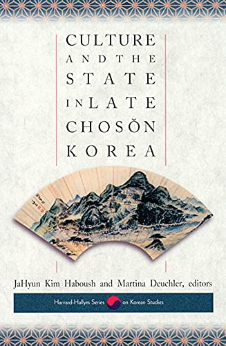 9780674007741: Culture and the State in Late Choson Korea (Harvard East Asian Monographs)