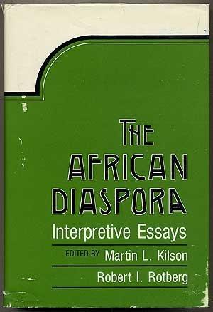 9780674007796: The African Diaspora: Interpretive Essays
