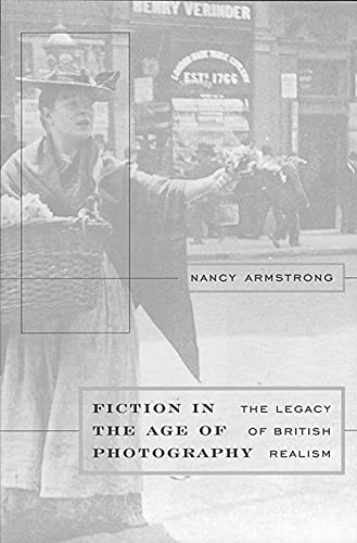 9780674008014: Fiction in the Age of Photography: The Legacy of British Realism