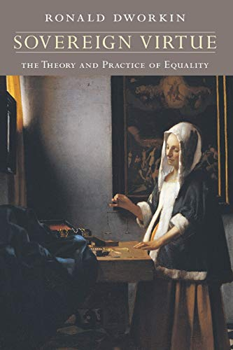 9780674008106: Sovereign Virtue: The Theory and Practice of Equality