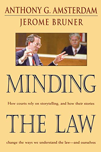 9780674008168: Minding the Law