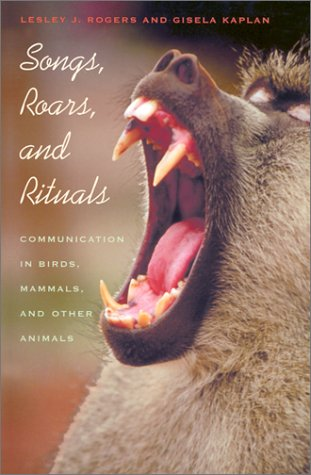 9780674008274: Songs, Roars, and Rituals: Communication in Birds, Mammals, and Other Animals