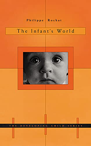 9780674008366: The Infant's World (The Developing Child)