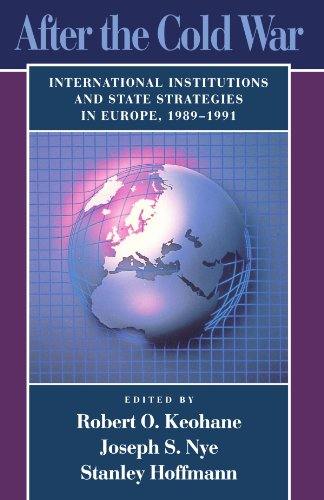 9780674008649: After the Cold War: International Institutions and State Strategies in Europe, 1989-1991