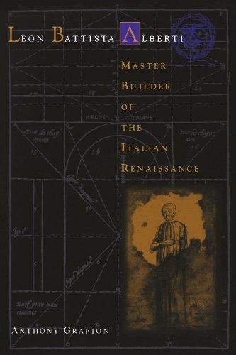 9780674008687: Leon Battista Alberti: Master Builder of the Italian Renaissance