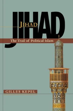 9780674008779: Jihad: The Trail of Political Islam