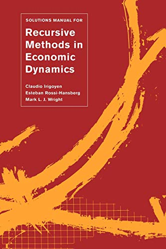 9780674008885: Solutions Manual for Recursive Methods in Economic Dynamics