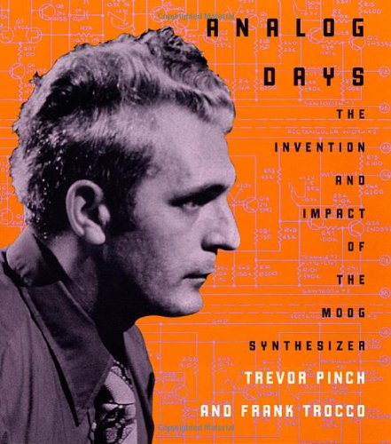 9780674008892: Analog Days: The Invention and Impact of the Moog Synthesizer