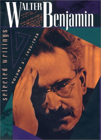 9780674008960: Walter Benjamin: Selected Writings, Volume 3: 1935-1938: 1935-1938 v. 3 (Selected Writings of Walter Benjamin)
