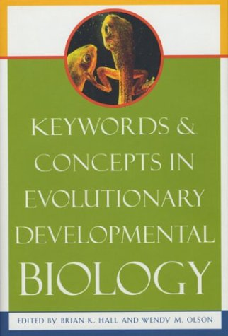 9780674009042: Keywords and Concepts in Evolutionary Developmental Biology (Harvard University Press Reference Library)
