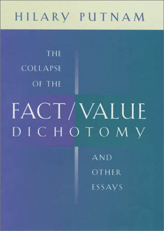 9780674009059: The Collapse of the Fact/Value Dichotomy and Other Essays