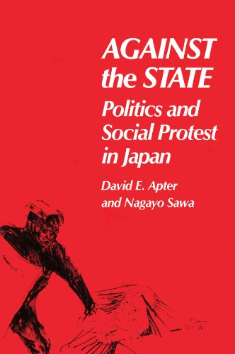 9780674009219: Against the State: Politics and Social Protest in Japan