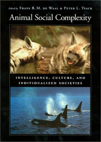 9780674009295: Animal Social Complexity: Intelligence, Culture, and Individualized Societies