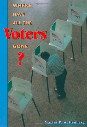 9780674009370: Where Have All the Voters Gone?