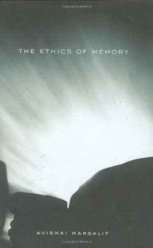 9780674009417: The Ethics of Memory