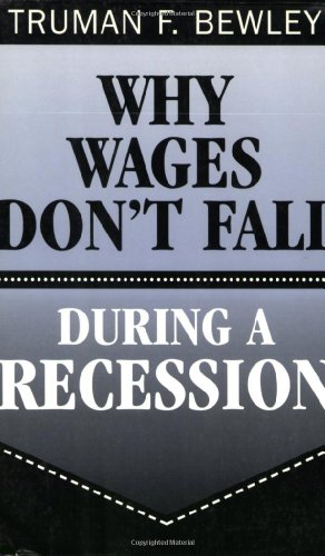 9780674009431: Why Wages Don't Fall during a Recession