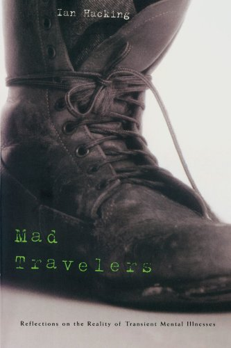 9780674009547: Mad Travelers: Reflections on the Reality of Transient Mental Illnesses