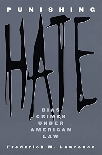 9780674009721: Punishing Hate: Bias Crimes under American Law