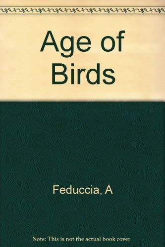9780674009769: The Age of Birds