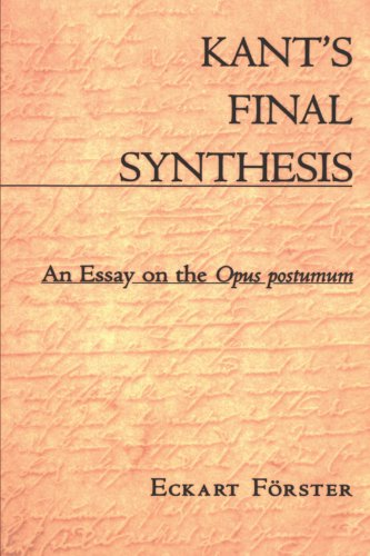 9780674009813: Kant's Final Synthesis: An Essay on the Opus Postumum