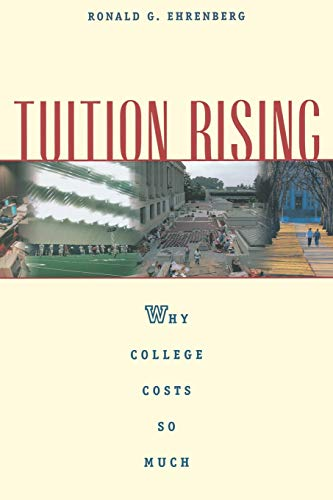 9780674009882: Tuition Rising: Why College Costs So Much, With a new preface