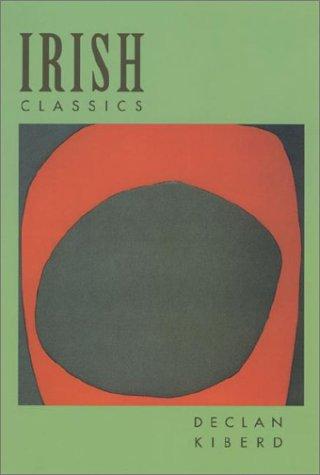 9780674010086: Irish Classics (Convergences: Inventories of the Present)