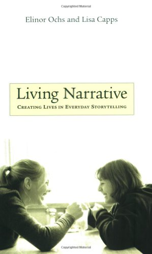 9780674010109: Living Narrative: Creating Lives in Everyday Storytelling