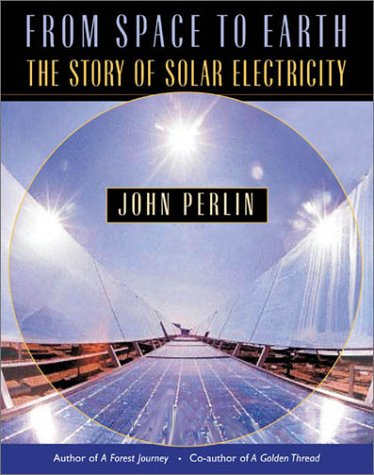 9780674010130: From Space to Earth: The Story of Solar Electricity