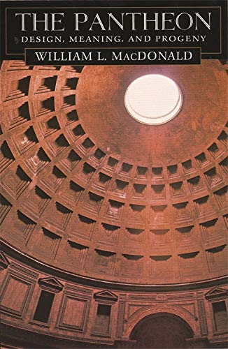 9780674010192: The Pantheon: Design, Meaning and Progeny