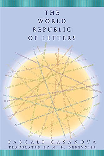 9780674010215: The World Republic of Letters (Convergences: Inventories of the Present)