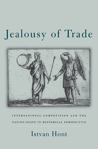 9780674010383: Jealousy of Trade: International Competition and the Nation-State in Historical Perspective