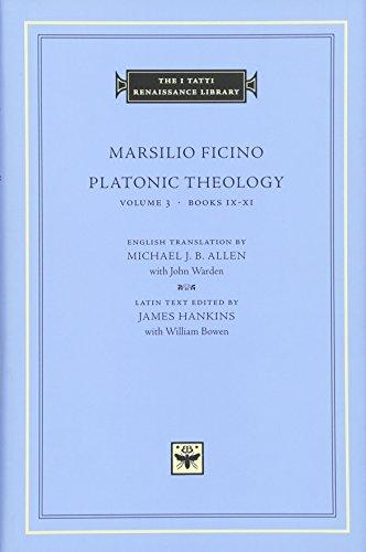 9780674010659: Platonic Theology, Volume 3: Books IX-XI (The I Tatti Renaissance Library)