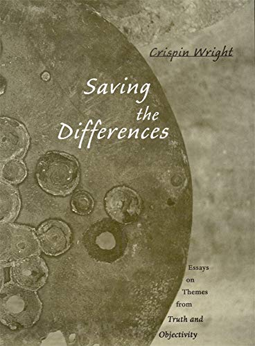 9780674010772: Saving the Differences: Essays on Themes from Truth and Objectivity