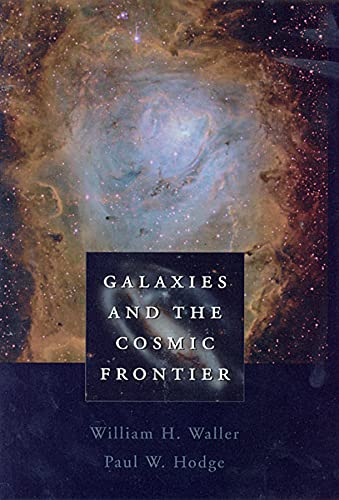 9780674010796: Galaxies and the Cosmic Frontier