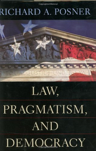 9780674010819: Law, Pragmatism, and Democracy