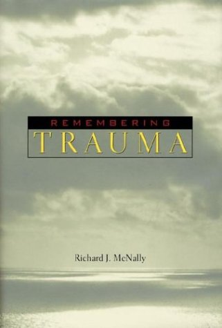 9780674010826: Remembering Trauma